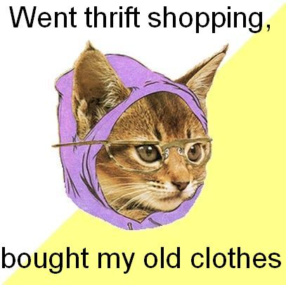 Went thrift shopping, bought my old clothes
